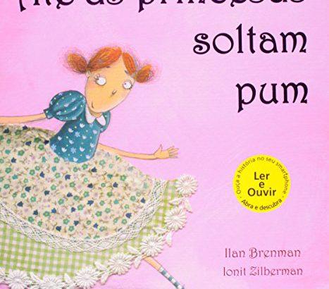 Até as princesas soltam pum, Ilan Brenman (
